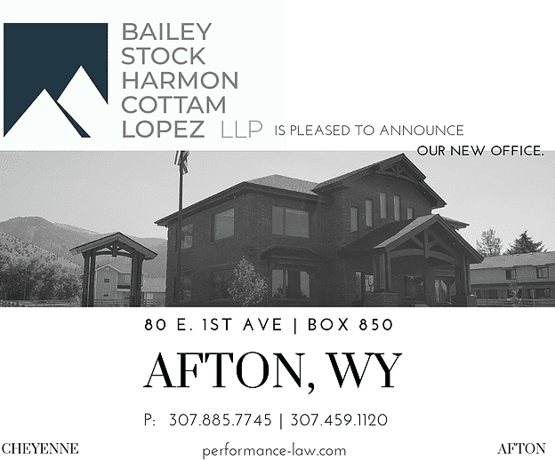 Bailey Stock Harmon Cottam Lopez LLP is pleased to announce our new office in Afton